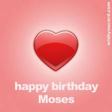 happy birthday moses free e cards