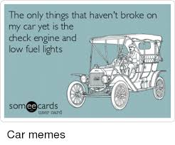 Broken Car Meme - broken cars cars meme and memes the only things that havent