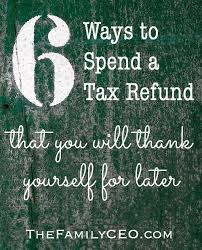 6 ways to spend a tax refund that you will thank yourself for
