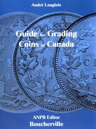 guide for grading coins of canada 1st ed 2015 reference books