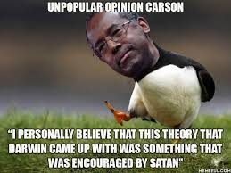 Ben Carson Meme - this is what ben carson said about evolution come on how come