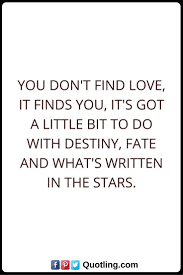 wedding quotes destiny 44 best destiny quotes images on destiny quotes
