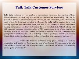 Talktalk Help Desk Telephone Number How Talk Talk Customer Services Change People U0027s Life