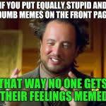 History Channel Meme Generator - ancient aliens meme generator imgflip