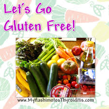 hashimotos thyroiditis let u0027s go gluten free series 6 u2013 eating