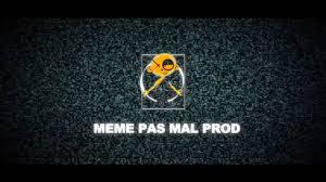 Meme Pas Mal - meme pas mal prod 2011 youtube