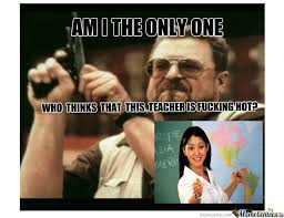 High School Teacher Memes - high school teacher by 4evaalone meme center