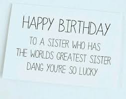 best 25 funny sister birthday cards ideas on pinterest happy