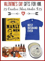 Homemade Valentine S Day Gifts For Him by Valentine U0027s Day Gift Ideas For Him U2013 25 Creative Ideas Under 25