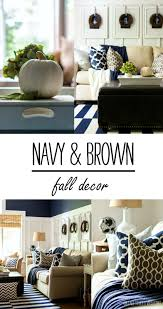 fall decor in navy and blue living rooms navy and brown