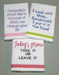Kitchen Towel Embroidery Designs Tea Towels With Funny Sayings Google Search Napery Pinterest