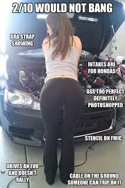Sexy Ass Meme - 2 10 would not bang sexy girls with cars meme s evoxforums com