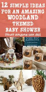 theme baby shower 12 simple ideas for an amazing woodland themed baby shower