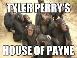 Tyler Perry Memes - tyler perry s house of payne house of payne quickmeme