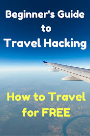 hacking basics how to travel for free