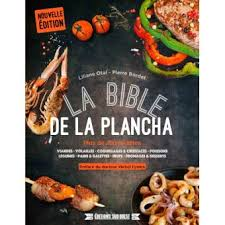 livre cuisine plancha la bible de la plancha relié liliane otal bordet