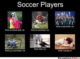 What I Think I Do Meme Generator - girl soccer memes