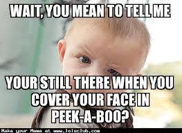 Meme At - lol s club laugh out loud s club skeptical baby meme