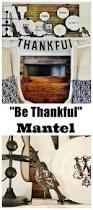 thanksgiving inspirational stories thanksgiving mantel thistlewood farm