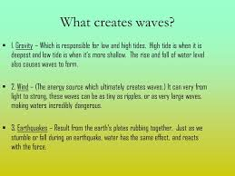 How Does Gravity Light Work Wave Energy By Kaitlyn Wary How Does It Work It Pretty Much