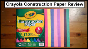 crayola construction paper review youtube
