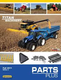 titan new holland parts catalog by forum communications printing