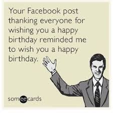 Meme Ecards - happy birthday to someone who s still a long way from being as old
