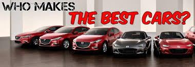 mazda car line what brand makes the best cars for 2018