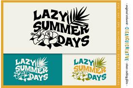 Tropical Design Lazy Summer Days Tropical Design With Design Bundles