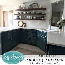 By Design Kitchens By Design Episode 54 Painting Cabinets Kitchen Reno Series
