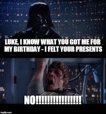 Star Wars Birthday Memes - star wars no meme imgflip
