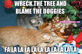 wreck the tree funny cat christmas meme