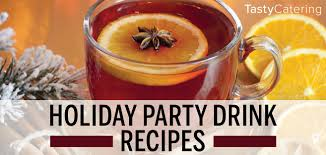 holiday party drink recipes tasty catering chicago