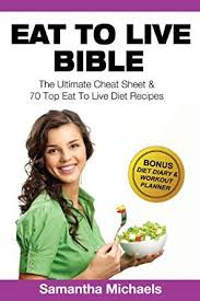 eat to live bible the ultimate cheat sheet u0026 70 top eat to live