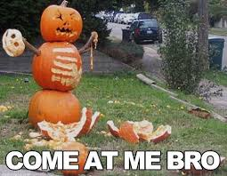 Pumpkin Carving Meme - funny halloween memes quotes jokes pictures scary halloween