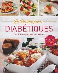 cuisine pour diabetique la cuisine pour diabétiques collectif 9783625005995 pratique