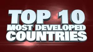 top 10 most developed countries in the world 2014 youtube