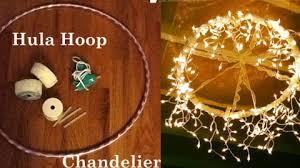 Hoop Chandelier Magical And Diy Hula Hoop Chandelier Diy