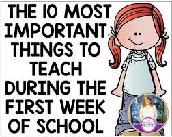 the 10 most important things to teach during the first week of