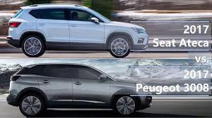 peugeot 3008 interior seat 2017 seat ateca vs 2017 peugeot 3008 technical comparison youtube