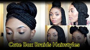 6 cute box braids hairstyles for black women braid hairstyles