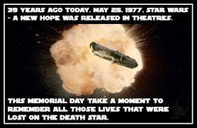 May Day Meme - death star memorial day meme waterfront properties blog