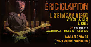 eric clapton live in san diego with jj cale available now
