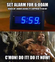 Late Meme - 34 memes that hit home for people who always wake up late