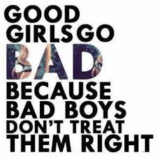 Good Girl Meme - good girls go bad