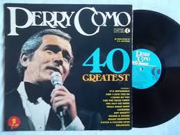 perry como 40 greatest records lps vinyl and cds musicstack