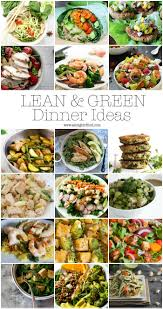 Healthy Menu Ideas For Dinner Looking For Healthy Dinner Ideas Here U0027s Over 15 Lean U0026 Green