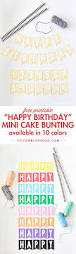 free printable mini birthday bunting mini birthday cakes