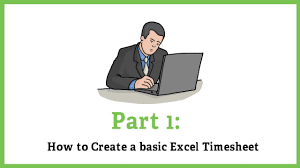 part 1 create a basic excel timesheet youtube