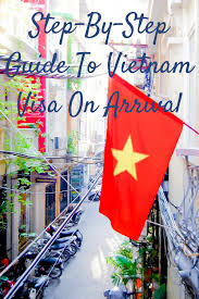 step by step guide to vietnam visa on arrival